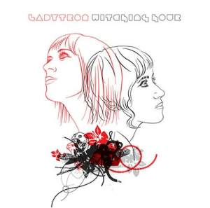 Ladytron-Witching Hour-B