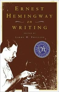 ernesthemingwayonwriting